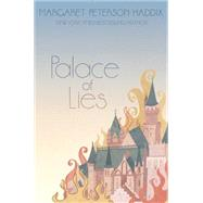 Palace of Lies by Haddix, Margaret Peterson, 9781442442818