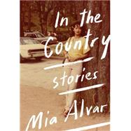 In the Country by Alvar, Mia, 9780385352819