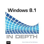 Windows 8.1 In Depth by Knittel, Brian; McFedries, Paul, 9780789752819