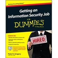 Getting an Information Security Job for Dummies by Miller, Lawrence C., 9781119002819
