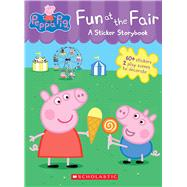 Fun at the Fair: A Sticker Storybook (Peppa Pig) by Unknown, 9781338032819