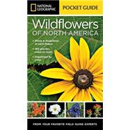 National Geographic Pocket Guide to Wildflowers of North America by Howell, Catherine Herbert, 9781426212819