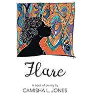 Flare by Camisha Jones, 9781635342819