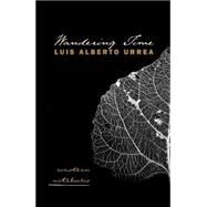 Wandering Time by Urrea, Luis Alberto, 9780816502820