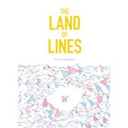 The Land of Lines by Hussenot, Victor, 9781452142821