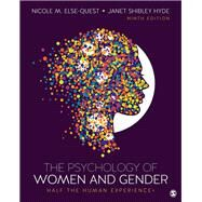 The Psychology of Women and Gender by Else-quest, Nicole M.; Hyde, Janet Shibley, 9781506382821