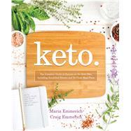 Keto. by Emmerich, Maria; Emmerich, Craig, 9781628602821