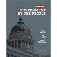 State and Local Government by the People by Magleby, David B.; Light, Paul C.; Nemacheck, Christine L., 9780205962822