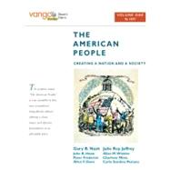 American People: Creating a Nation and a Society to 1877 Volume 1-Vangobooks Edition by Nash, Gary B.; Jeffrey, Julie Roy; Howe, John R.; Frederick, Peter J.; Davis, Allen F.; Winkler, Allan M.; Mires, Charlene; Pestana, Carla Gardina, 9780205642823