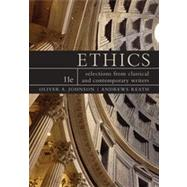 Ethics Selections from Classic and Contemporary Writers by Johnson, Oliver A.; Reath, Andrews, 9780538452823
