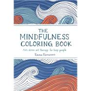The Mindfulness Coloring Book by Farrarons, Emma, 9781615192823