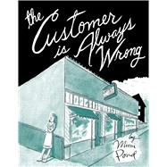 The Customer is Always Wrong by Pond, Mimi, 9781770462823