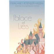 Palace of Lies by Haddix, Margaret Peterson, 9781442442825