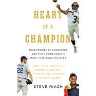 Heart of a Champion by Riach, Steve, 9780736972826