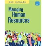Managing Human Resources by Snell, Scott A.; Bohlander, George W., 9781111532826