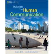 Invitation to Human Communication - National Geographic by Griffin, Cindy; Bone, Jennifer Emerling, 9781305502826