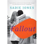 Fallout by Jones, Sadie, 9780062292827