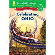 Celebrating Ohio by Kurtz, Jane; Canga, C. B., 9780544422827