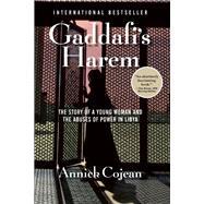 Gaddafi's Harem by Cojean, Annick, 9780802122827