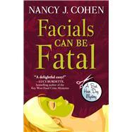 Facials Can Be Fatal by Cohen, Nancy J., 9781432832827