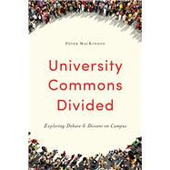 University Commons Divided by Mackinnon, Peter, 9781487522827