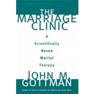 MARRIAGE CLINIC CL by GOTTMAN,JOHN M., 9780393702828