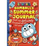 Gumball's Summer Journal That He Definitely Finished All on His Own by Luper, Eric; Reed, Stephen, 9780843182828