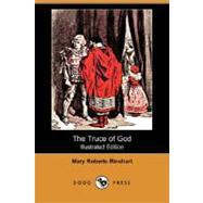 The Truce of God by Rinehart, Mary Roberts, 9781406562828
