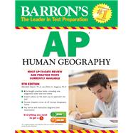 Barron's Ap Human Geography by Marsh, Meredith, Ph.D.; Alagona, Peter S., Ph.D., 9781438002828