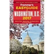 Frommer's EasyGuide to Washington, D.C. 2017 by Ford, Elise Hartman, 9781628872828