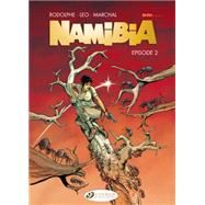 Namibia 2 by Leo; Rodolphe; Marchal, Bertrand (CON), 9781849182829