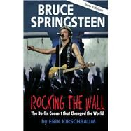 Rocking the Wall by Kirschbaum, Erik, 9781935902829