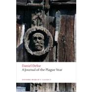 A Journal of the Plague Year by Defoe, Daniel; Landa, Louis; Roberts, David, 9780199572830