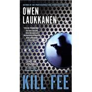 Kill Fee by Laukkanen, Owen, 9780425272831