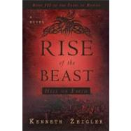Rise of the Beast by Zeigler, Kenneth, 9780768432831