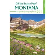 Off the Beaten Path Montana by McCoy, Michael; Therriault, Ednor, 9781493012831
