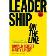 Leadership on the Line by Heifetz, Ronald; Linsky, Marty, 9781633692831