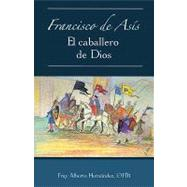 Francisco de As-S: Francisco de As-S by Hernndez, Fray Alberto, 9780814642832