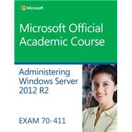 Administering Windows Server 2012 R2 by Regan, Patrick, 9781118882832