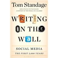 Writing on the Wall Social Media - The First 2,000 Years by Standage, Tom, 9781620402832