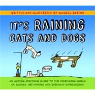 It's Raining Cats and Dogs by Barton, Michael; Barton, Delia, 9781849052832