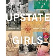 Upstate Girls by Kenneally, Brenda, 9781942872832