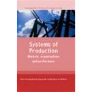 Systems of Production by Burchell,Brendan, 9780415282833