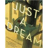 Just a Dream by Van Allsburg, Chris, 9780544422834