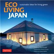Eco Living Japan by MacDonald, Deanna, 9784805312834