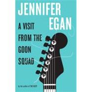 A Visit from the Goon Squad by Egan, Jennifer, 9780307592835
