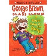A Royal Pain in the Burp by Krulik, Nancy E.; Blecha, Aaron, 9780448482835