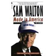 Sam Walton : Made in America by WALTON, SAMHUEY, JOHN, 9780553562835