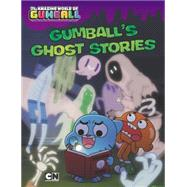 Gumball's Ghost Stories by Luper, Eric, 9780843182835