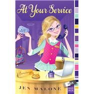 At Your Service by Malone, Jen, 9781481402835